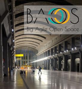 BAOS 2019: Big Agile Open Space